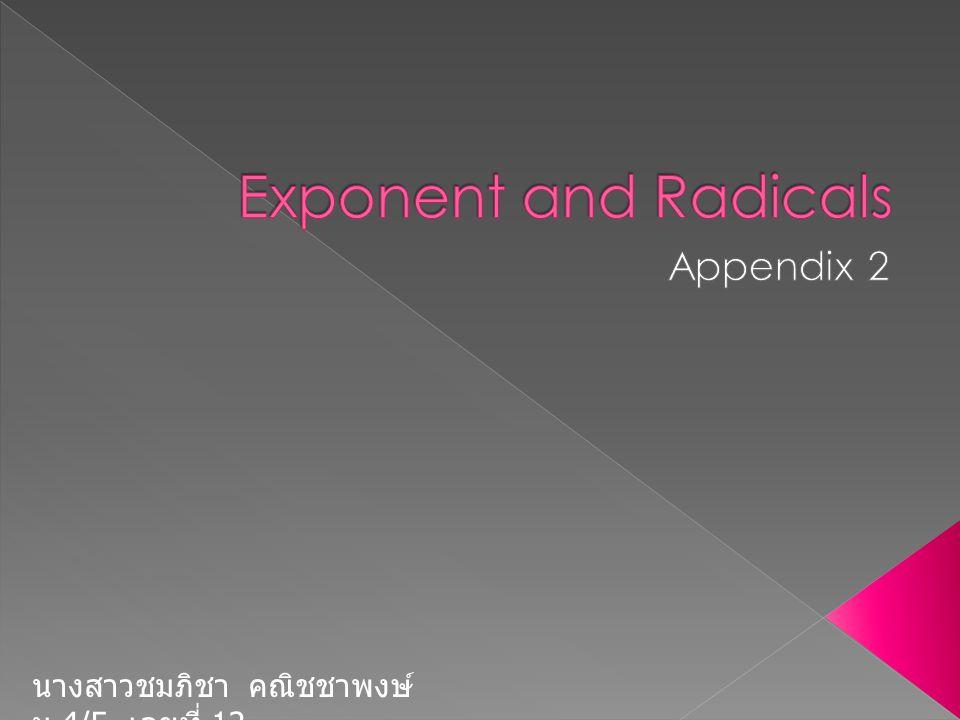Exponent and Radicals Appendix 2