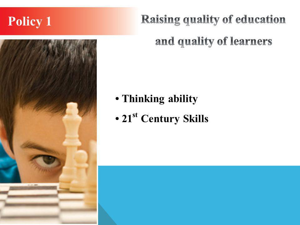 Raising quality of education and quality of learners