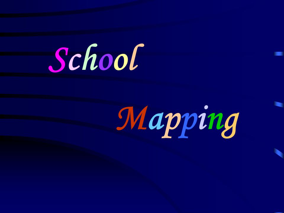 School Mapping