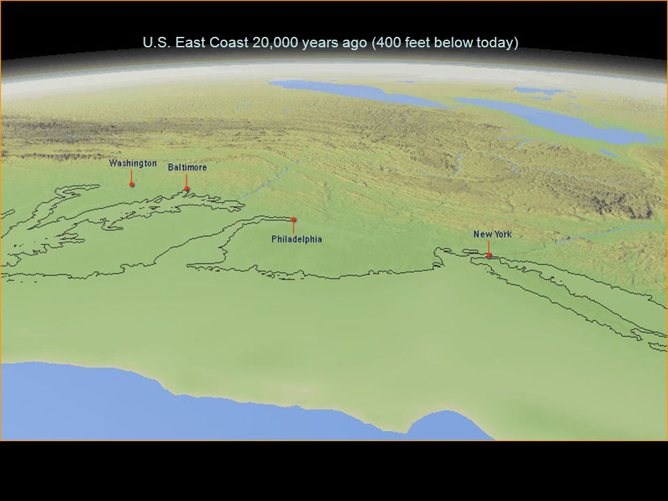 U.S. East Coast 20,000 years ago (400 feet below today)