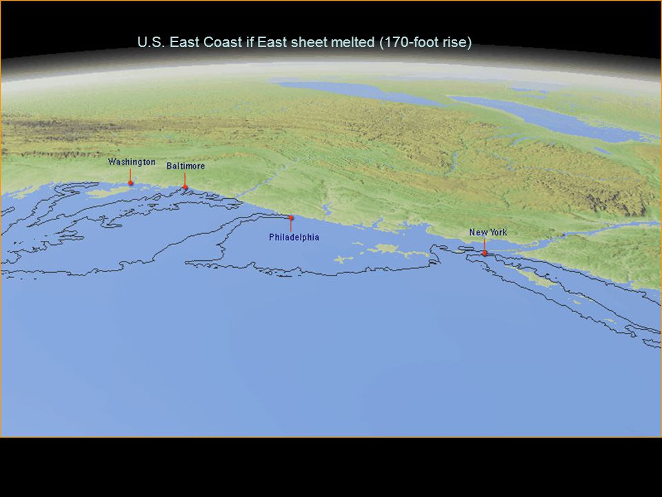U.S. East Coast if East sheet melted (170-foot rise)