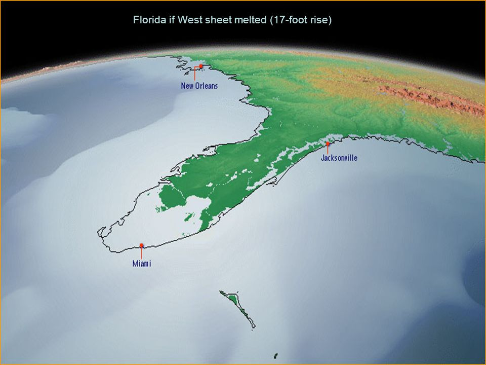 Florida if West sheet melted (17-foot rise)