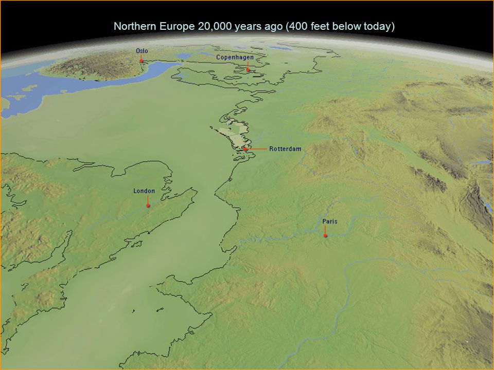 Northern Europe 20,000 years ago (400 feet below today)