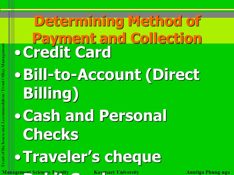 Determining Method of Payment and Collection