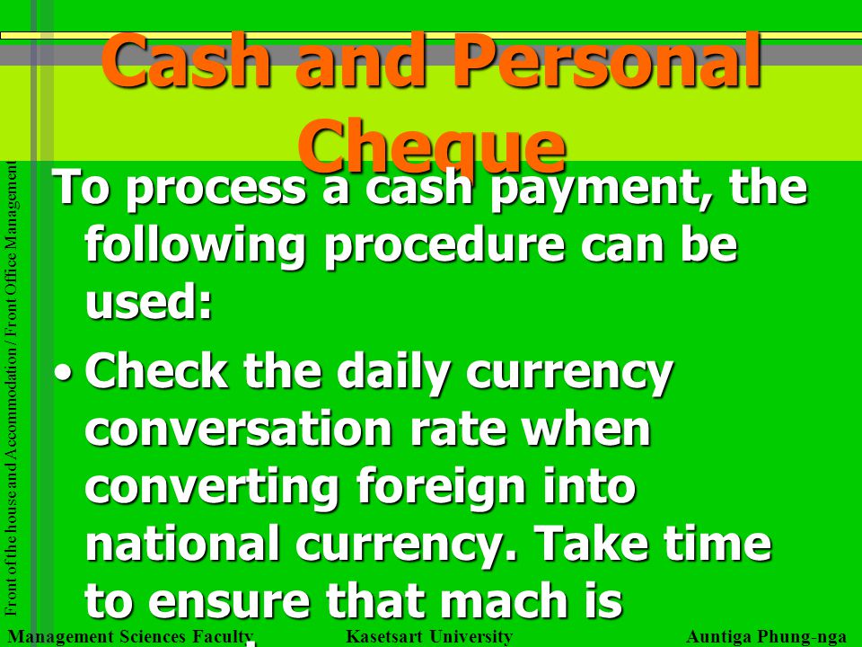 Cash and Personal Cheque