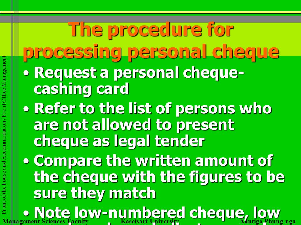 The procedure for processing personal cheque