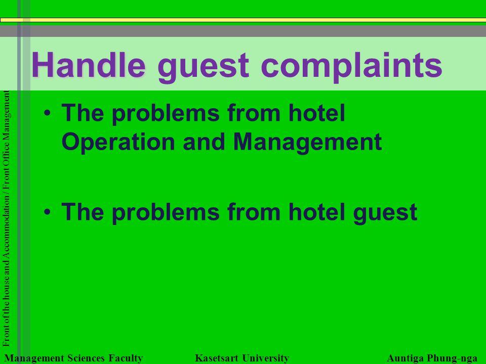 Handle guest complaints