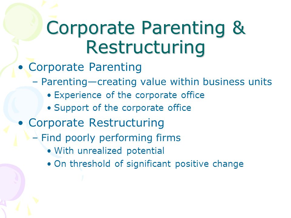 Corporate Parenting & Restructuring