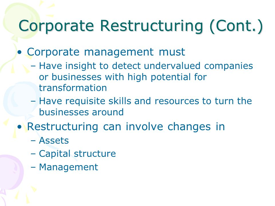 Corporate Restructuring (Cont.)