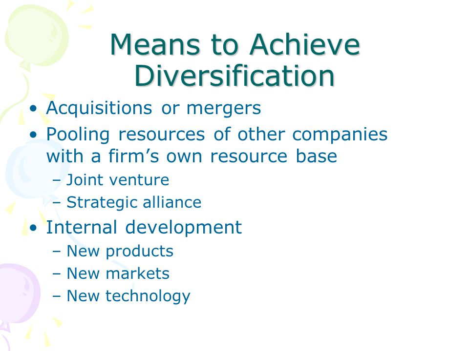 Means to Achieve Diversification