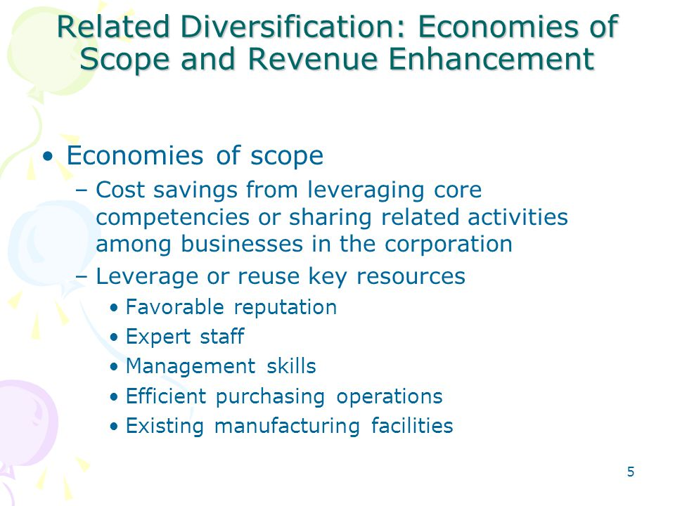 Related Diversification: Economies of Scope and Revenue Enhancement