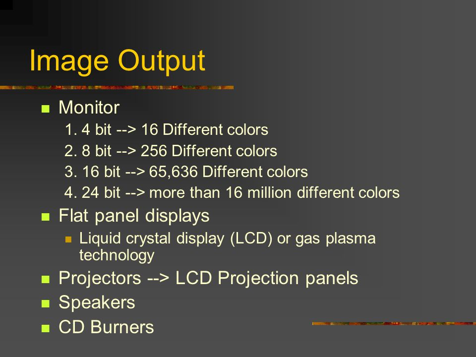 Image Output Monitor Flat panel displays