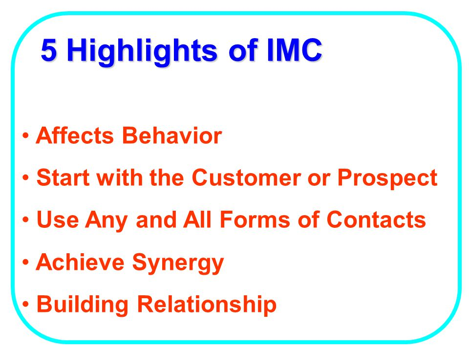 5 Highlights of IMC Affects Behavior