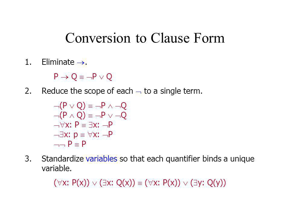 Conversion to Clause Form