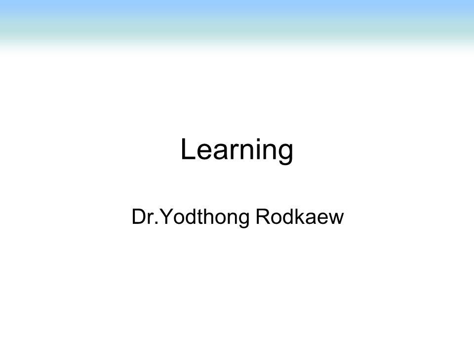 Learning Dr.Yodthong Rodkaew