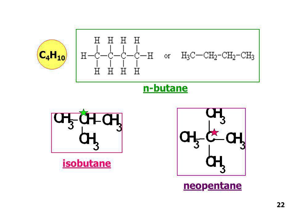 C4H10 n-butane isobutane neopentane