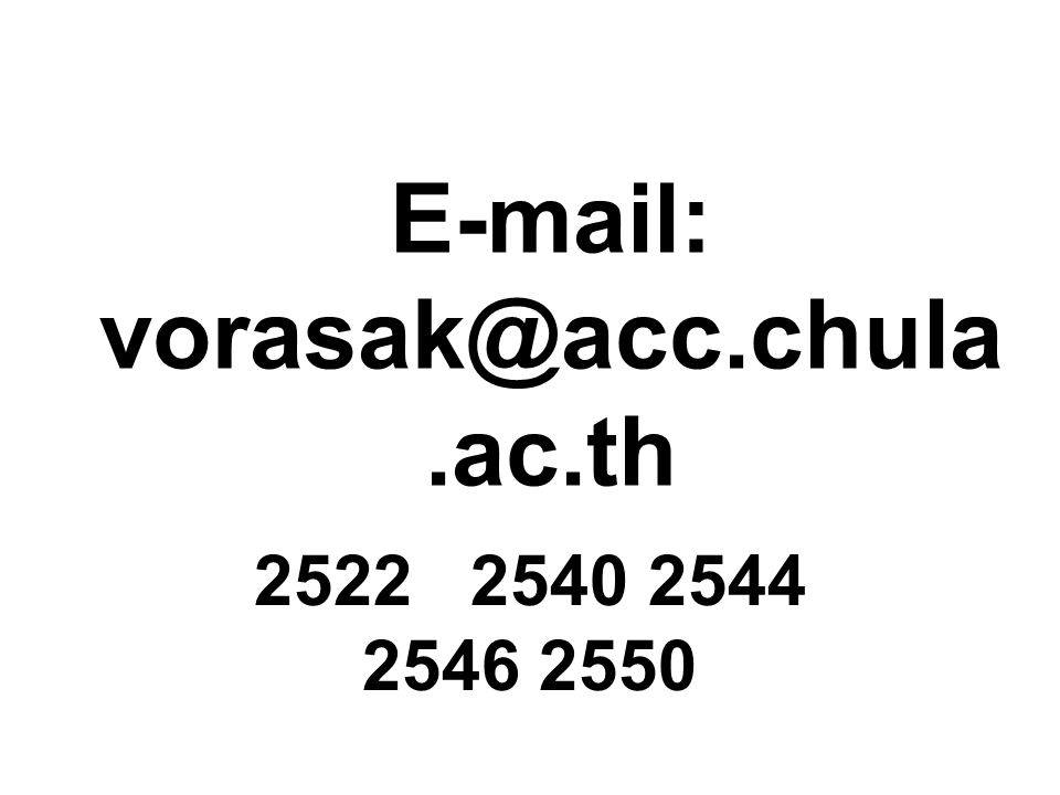 E-mail: vorasak@acc.chula.ac.th