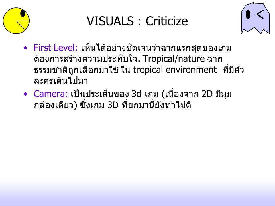 VISUALS : Criticize