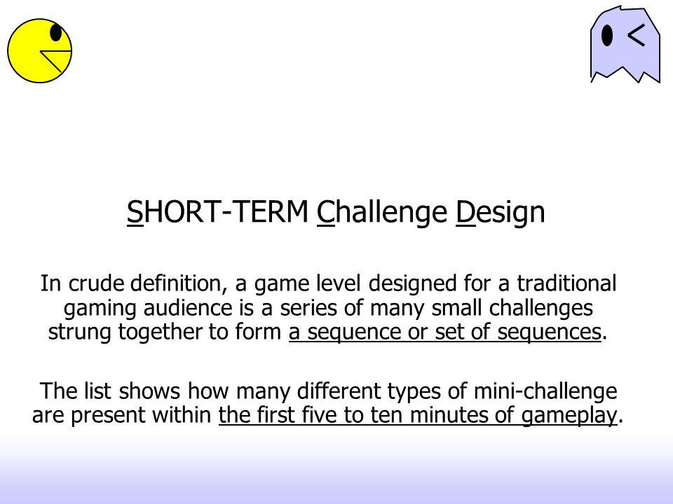 SHORT-TERM Challenge Design