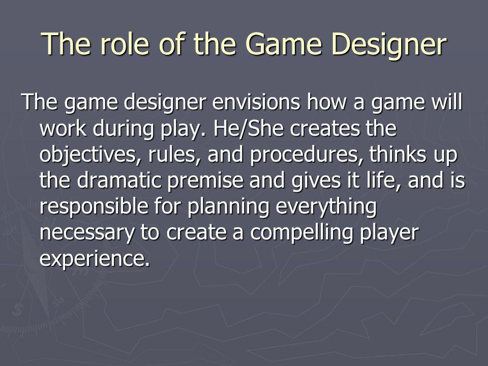 The role of the Game Designer