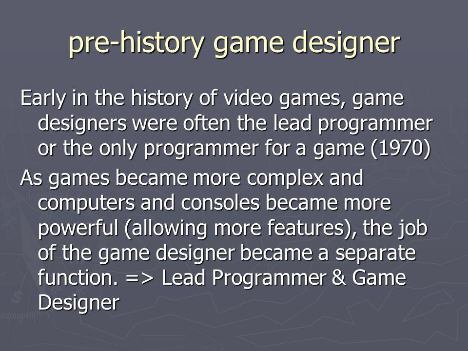 pre-history game designer