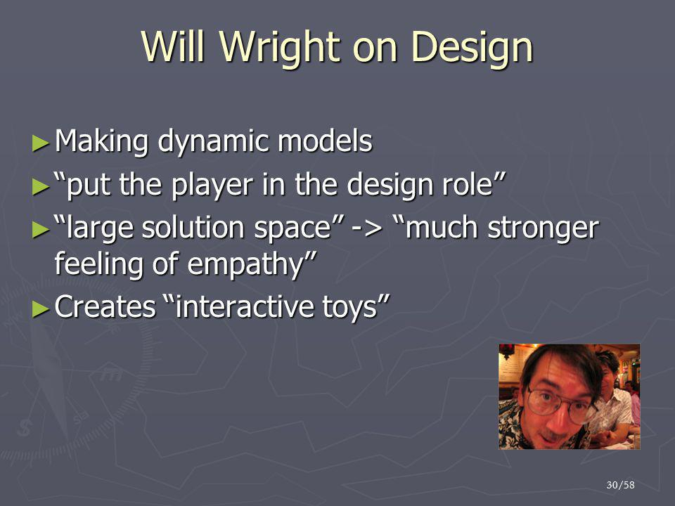 Will Wright on Design Making dynamic models
