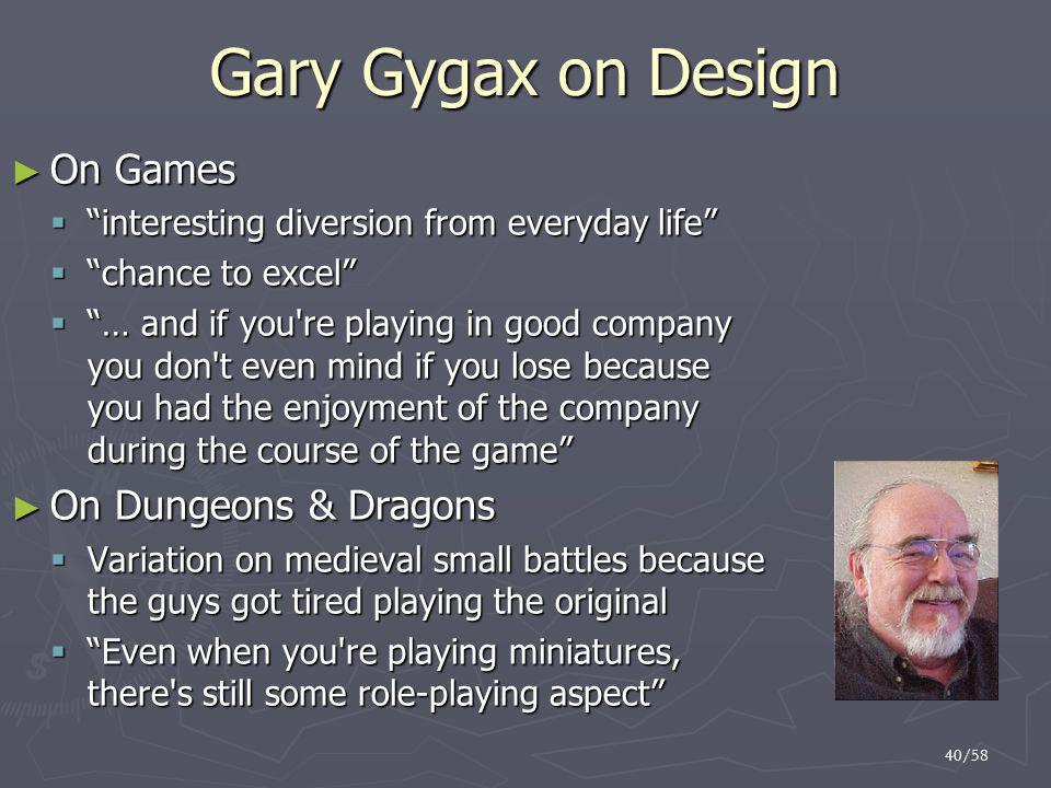 Gary Gygax on Design On Games On Dungeons & Dragons