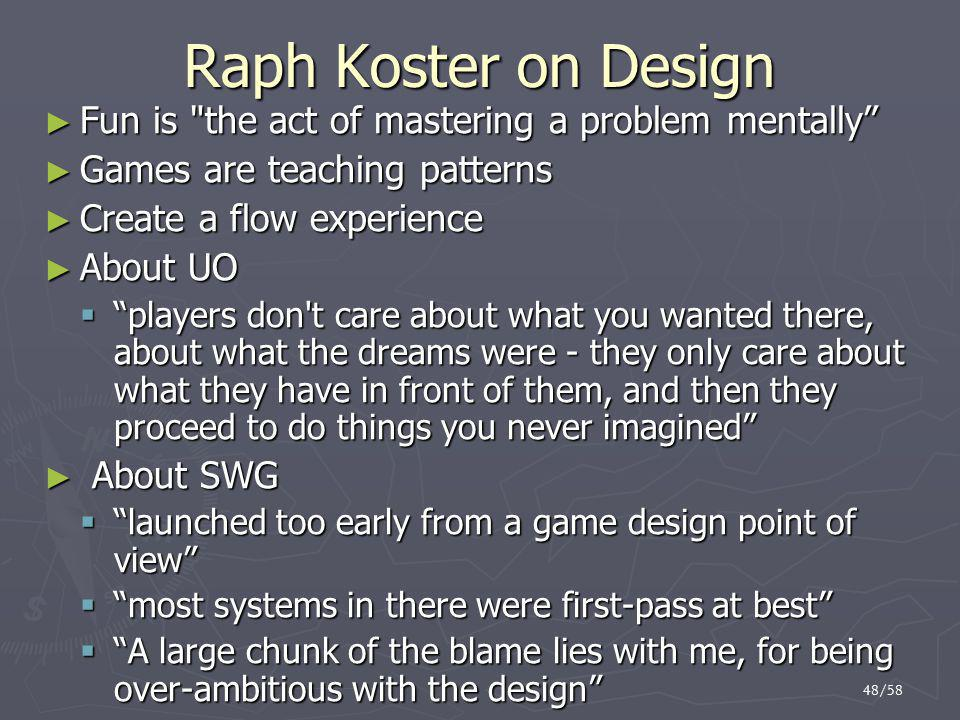 Raph Koster on Design Fun is the act of mastering a problem mentally