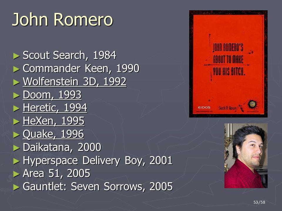 John Romero Scout Search, 1984 Commander Keen, 1990