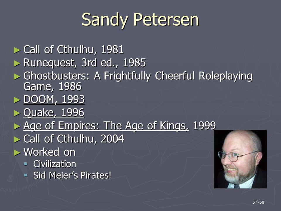 Sandy Petersen Call of Cthulhu, 1981 Runequest, 3rd ed., 1985