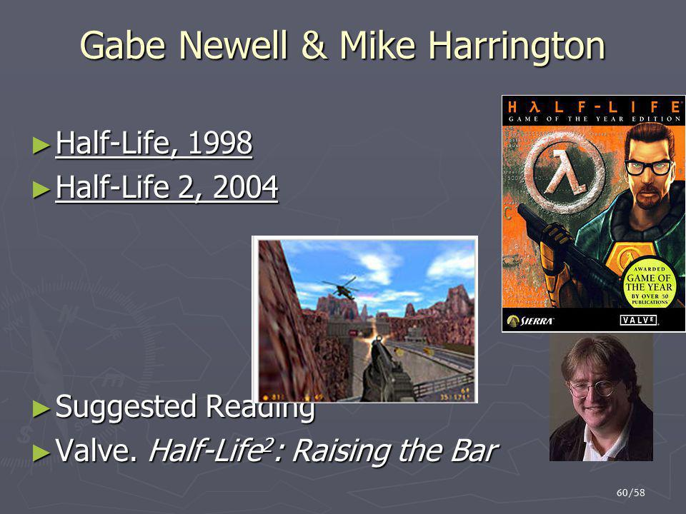 Gabe Newell & Mike Harrington
