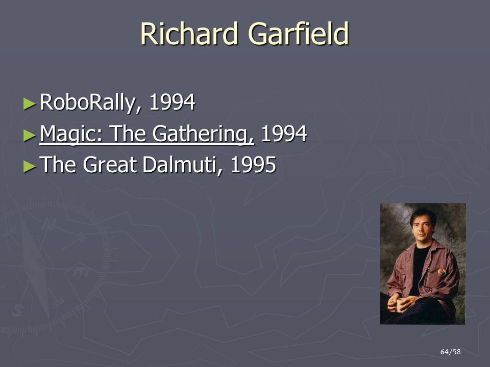 Richard Garfield RoboRally, 1994 Magic: The Gathering, 1994