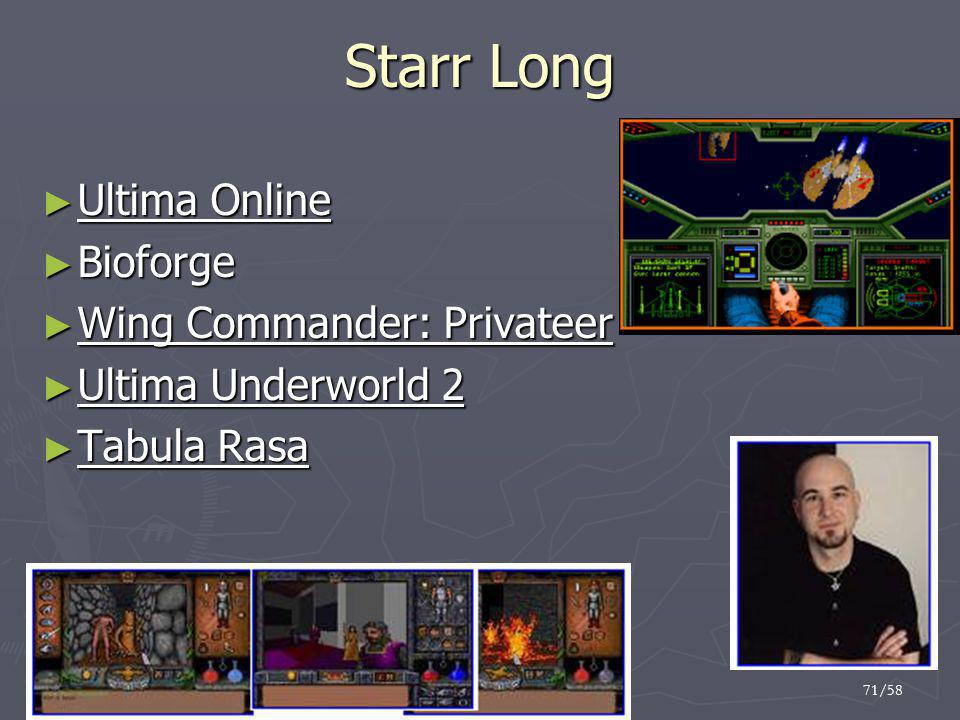 Starr Long Ultima Online Bioforge Wing Commander: Privateer