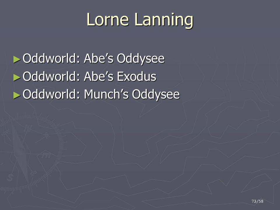 Lorne Lanning Oddworld: Abe's Oddysee Oddworld: Abe's Exodus
