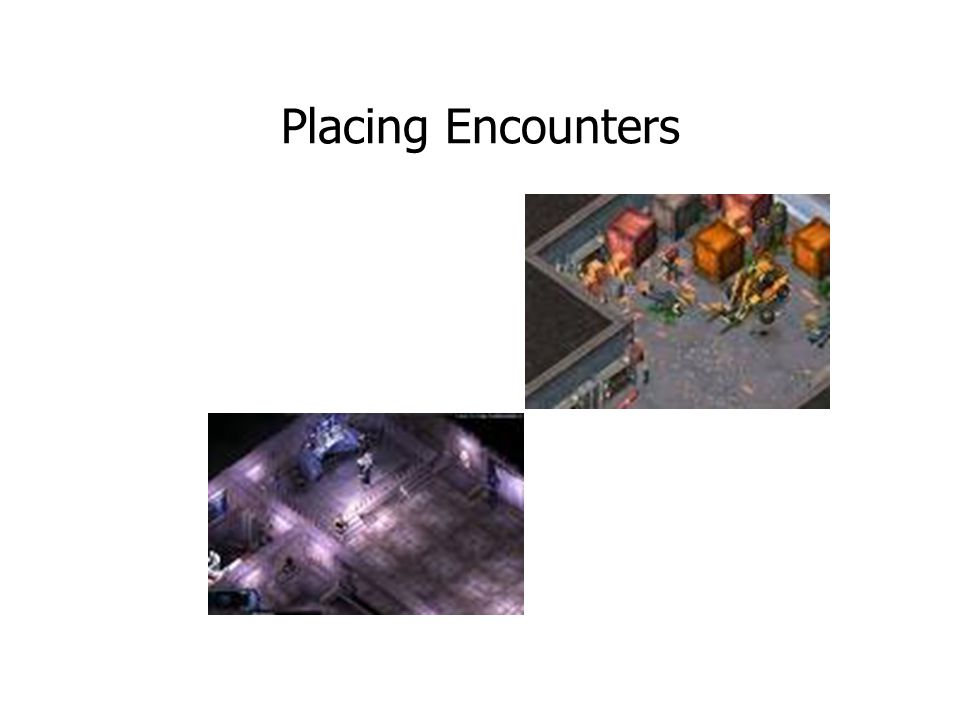 Placing Encounters