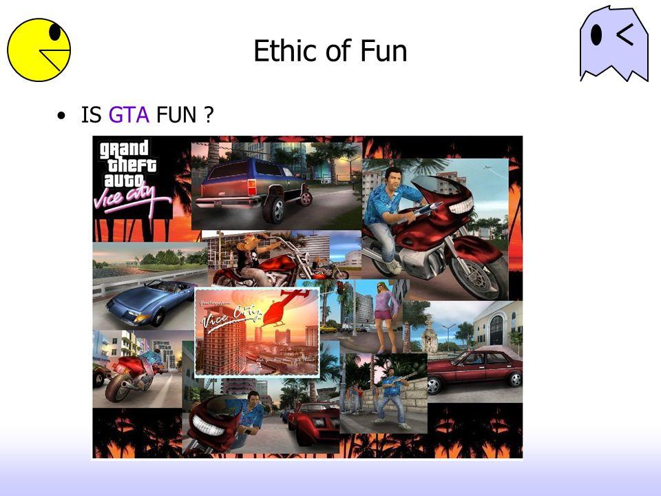 Ethic of Fun IS GTA FUN