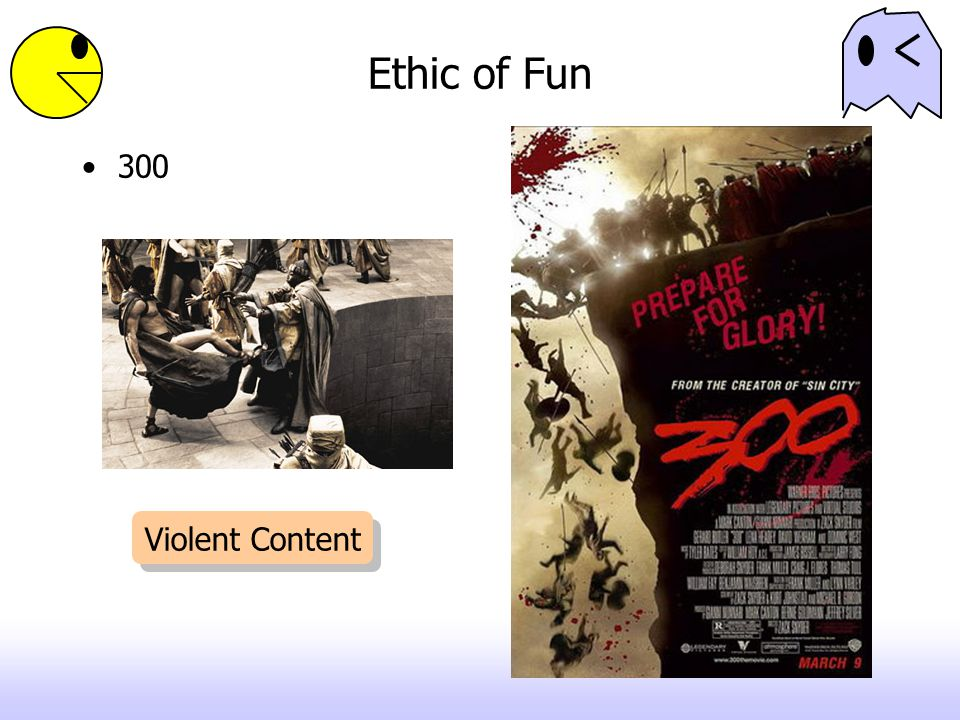 Ethic of Fun 300 Violent Content