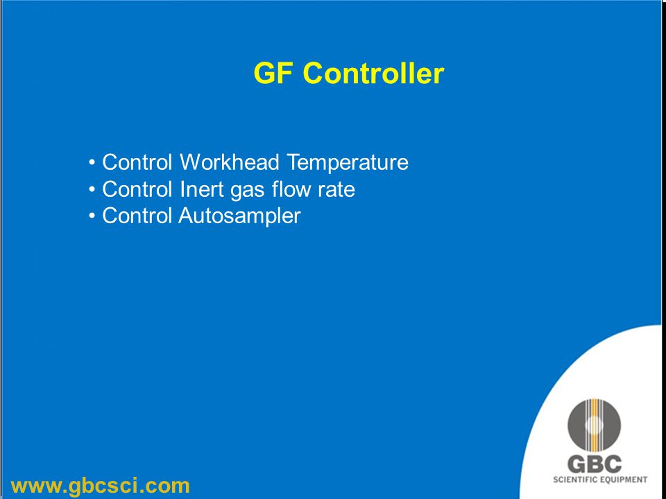 GF Controller Control Workhead Temperature Control Inert gas flow rate
