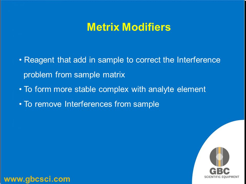 Metrix Modifiers Reagent that add in sample to correct the Interference. problem from sample matrix.