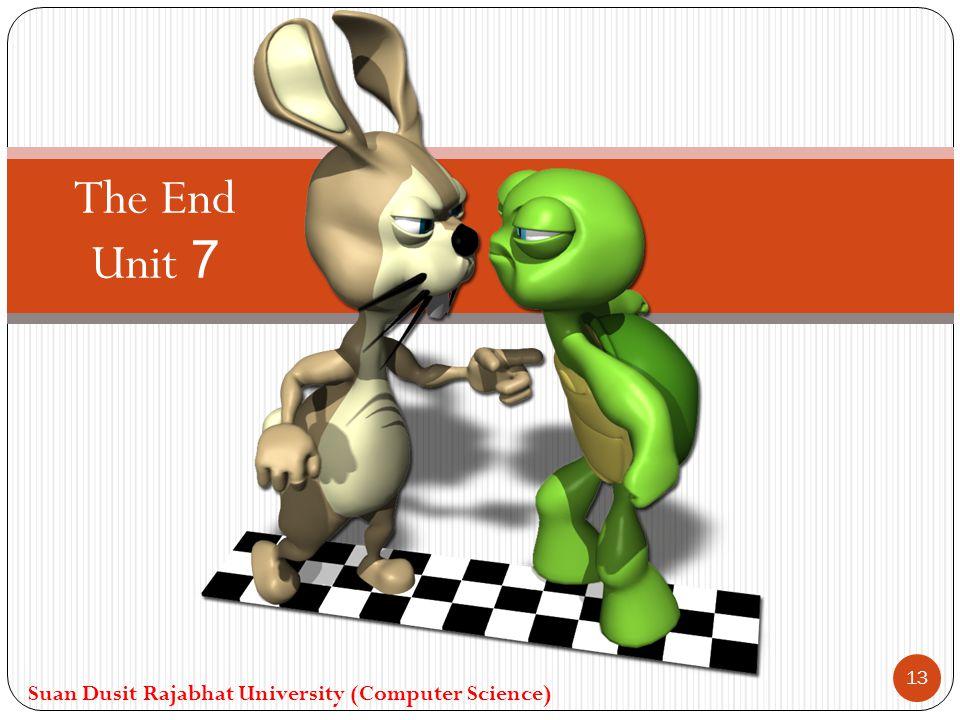 The End Unit 7 Suan Dusit Rajabhat University (Computer Science)