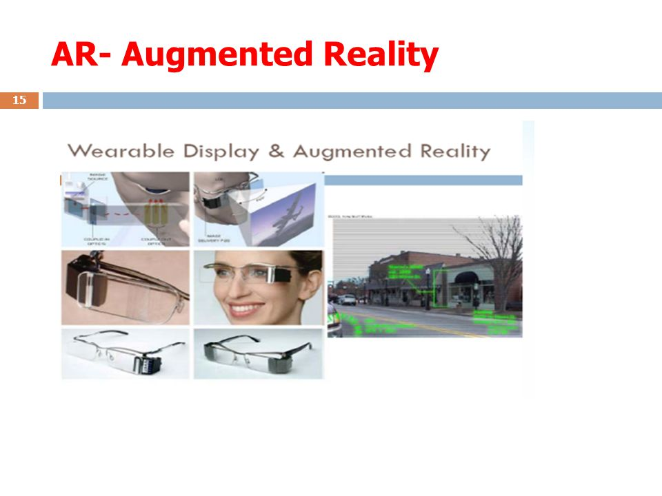 AR- Augmented Reality