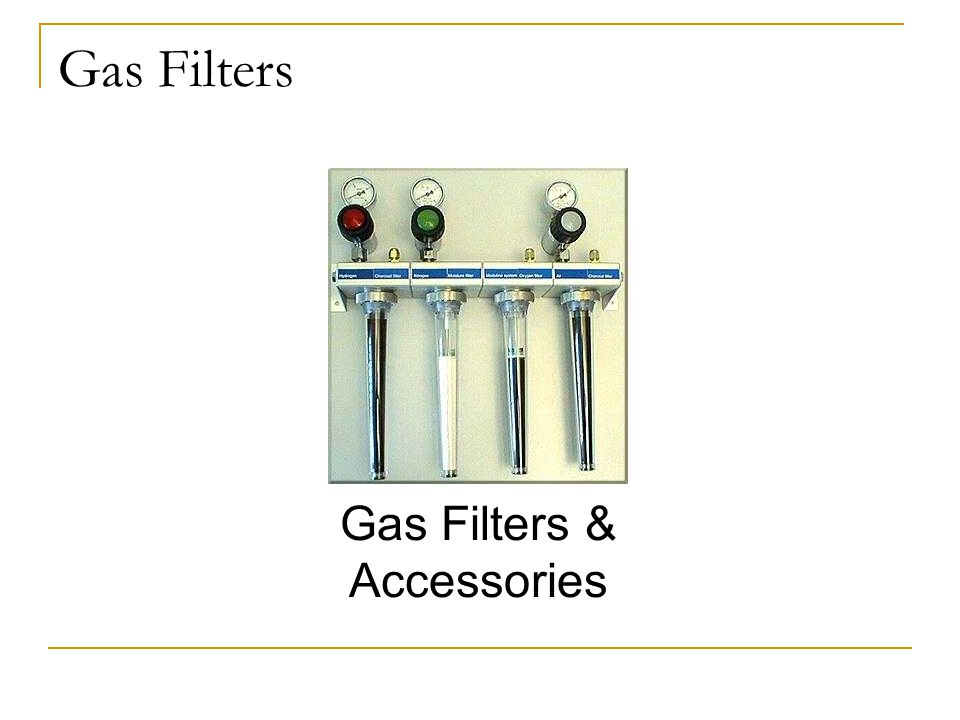 Gas Filters & Accessories