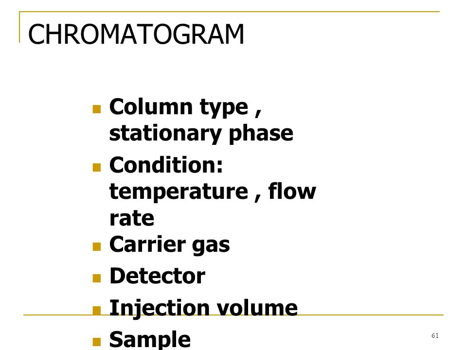 CHROMATOGRAM Column type , stationary phase