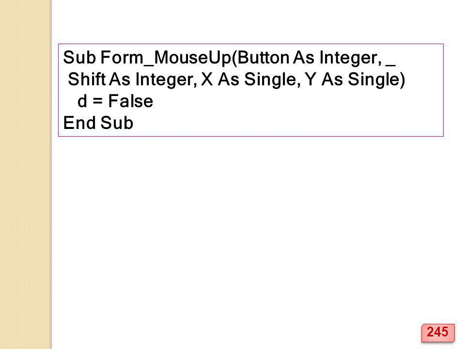 Sub Form_MouseUp(Button As Integer, _