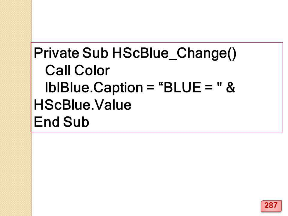 Private Sub HScBlue_Change()