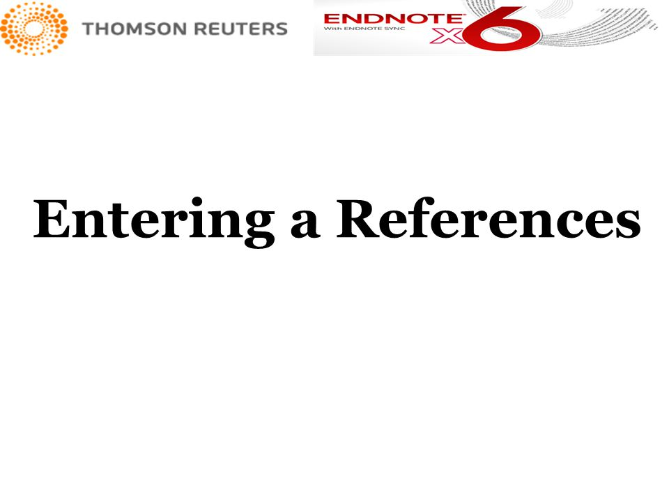 Entering a References