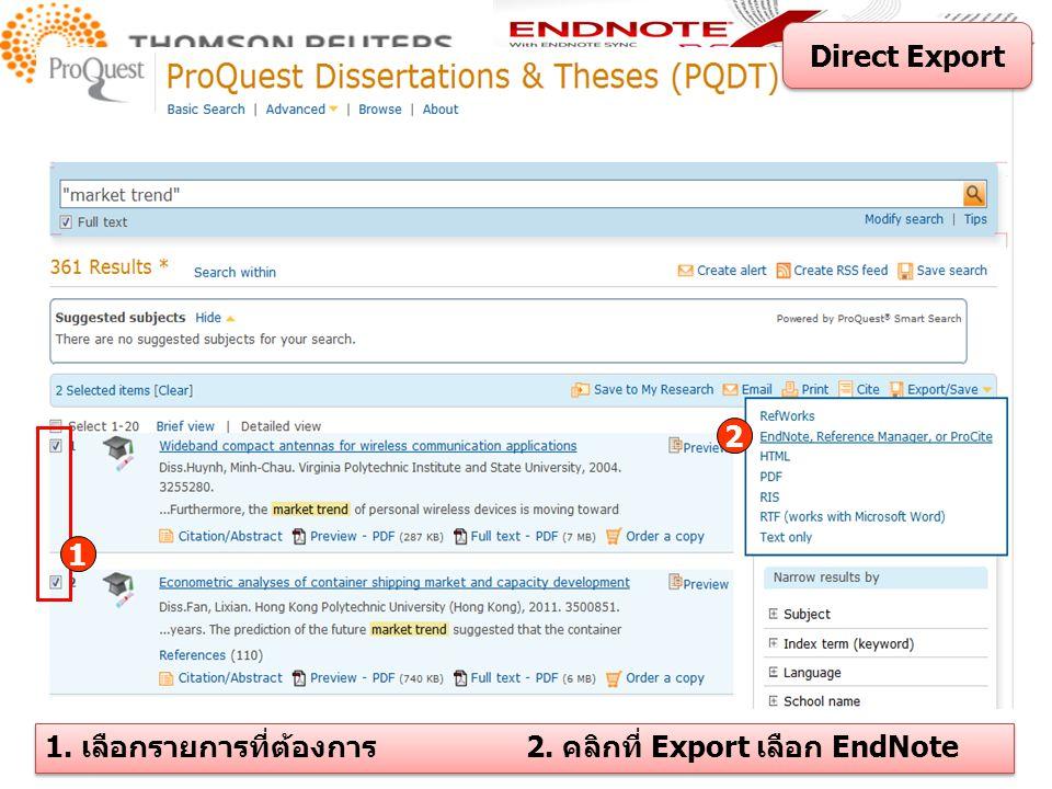 Direct Export 2 1 1. เลือกรายการที่ต้องการ 2. คลิกที่ Export เลือก EndNote