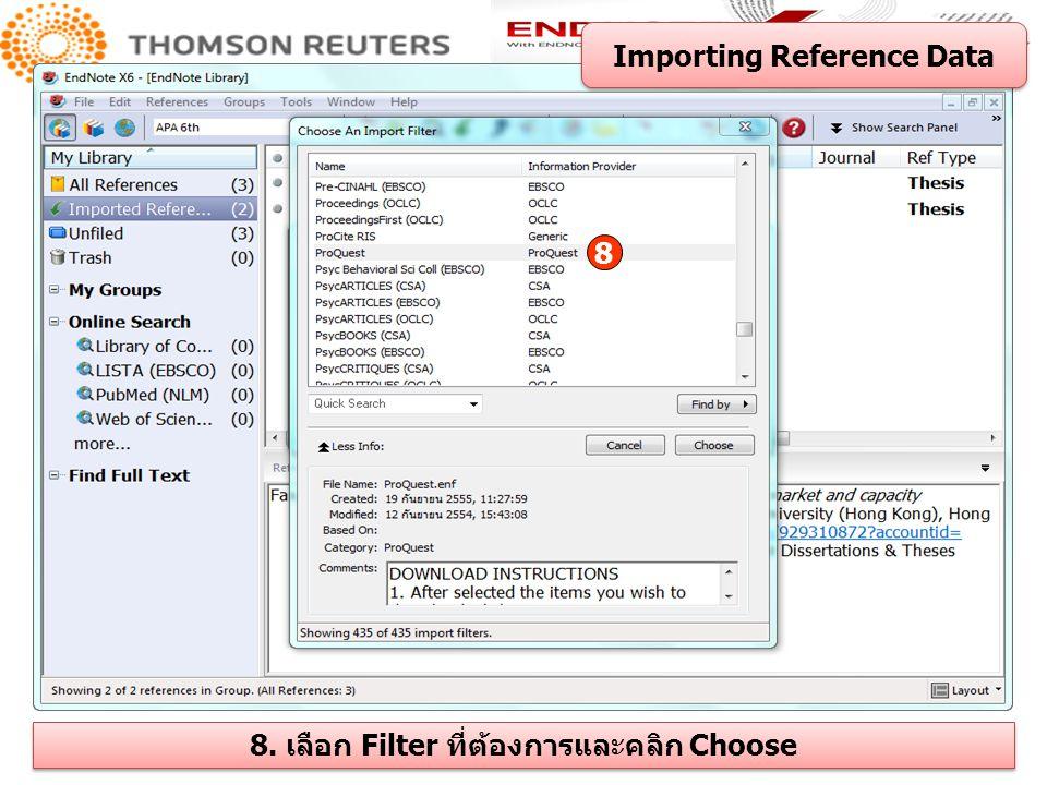 Importing Reference Data 8. เลือก Filter ที่ต้องการและคลิก Choose