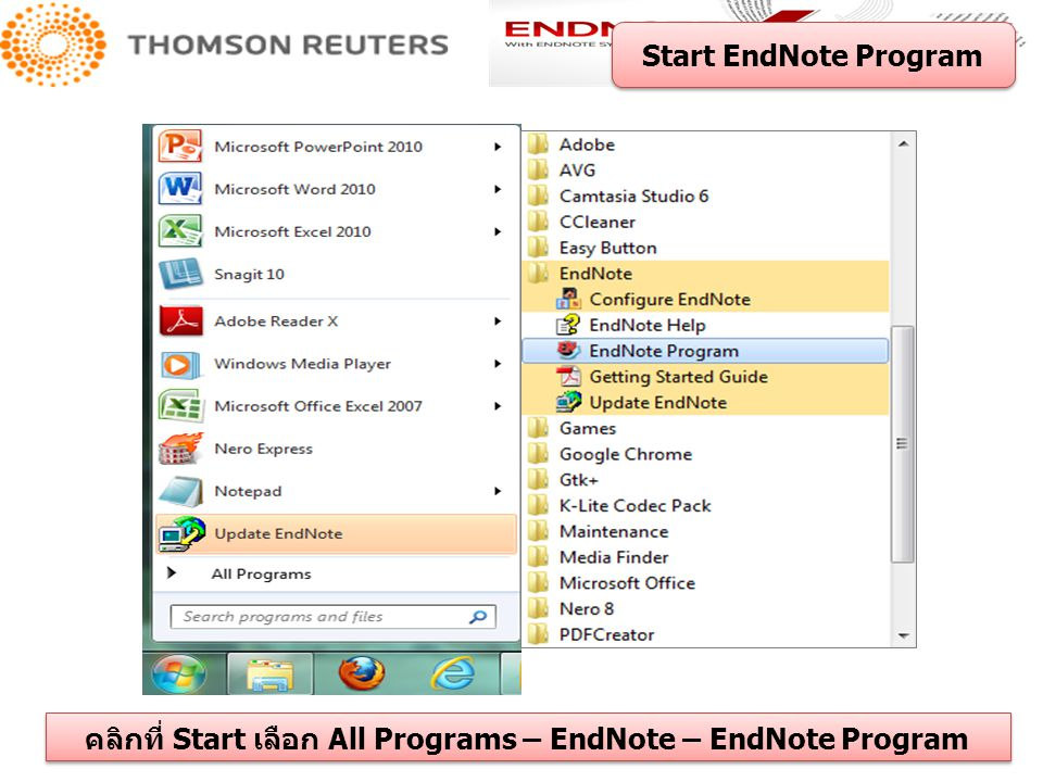 คลิกที่ Start เลือก All Programs – EndNote – EndNote Program