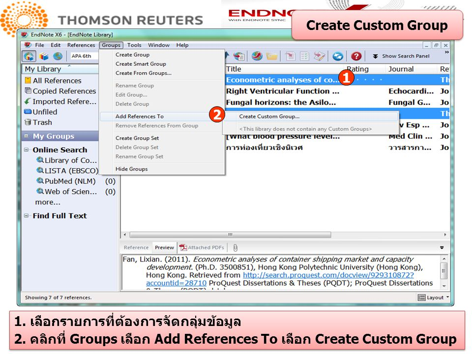 Create Custom Group 1. 2. 1. เลือกรายการที่ต้องการจัดกลุ่มข้อมูล.